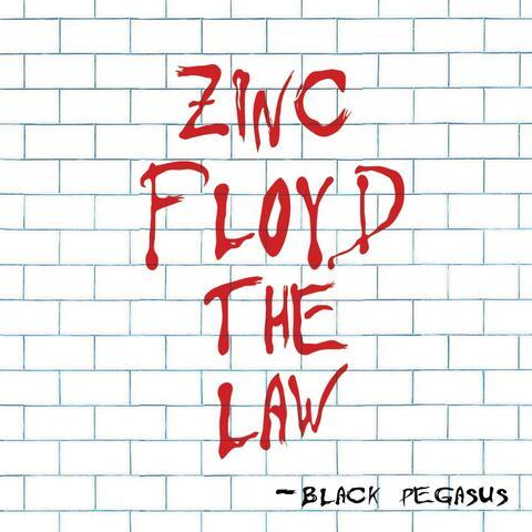 Zinc Floyd the Law