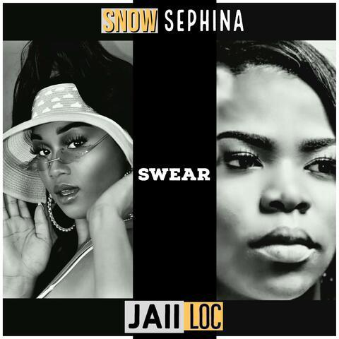 Swear (feat. Jaii Loc)