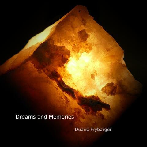 Dreams and Memories
