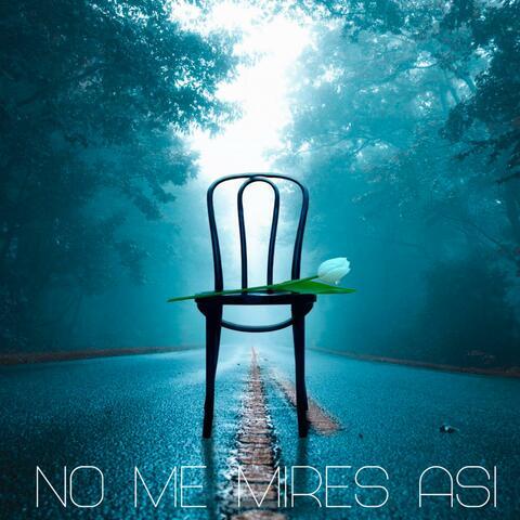 No Me Mires Asi (feat. Eva B)