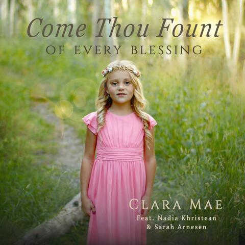 Come Thou Fount of Every Blessing (feat. Nadia Khristean & Sarah Arnesen)