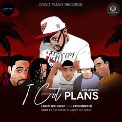 I Got Plans (feat. Fresh2death) [ Version]