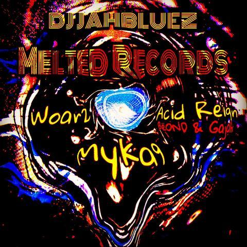 Melted Records (feat. Woar2, Gajah, Beond & Myka9)