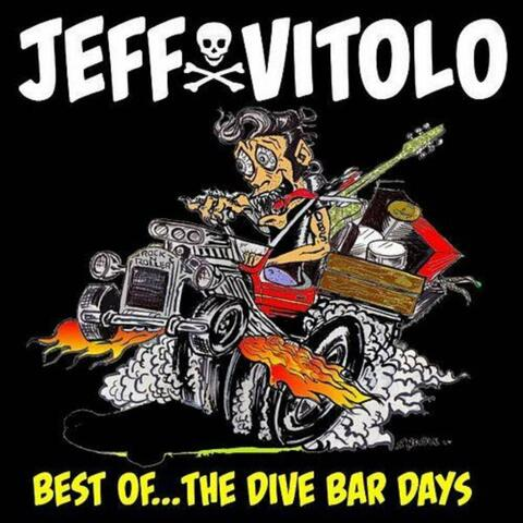 Best Of...The Dive Bar Days