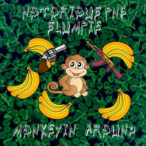 Monkeyin Around (feat. Slumpie)