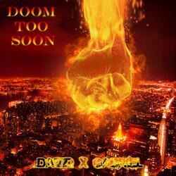 Doom Too Soon