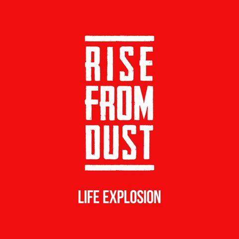 Life Explosion