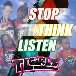 Stop Think Listen