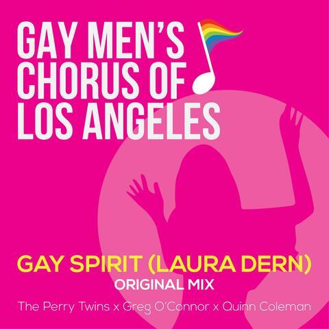 Gay Spirit (Laura Dern) [feat. The Perry Twins, Greg O'connor & Quinn Coleman]