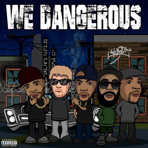 We Dangerous