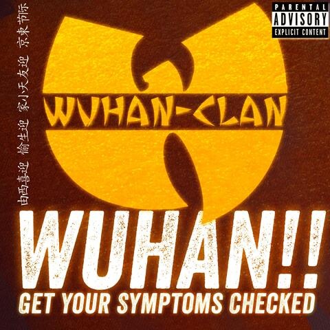 Wuhan!! (Get Your Symptoms Checked)