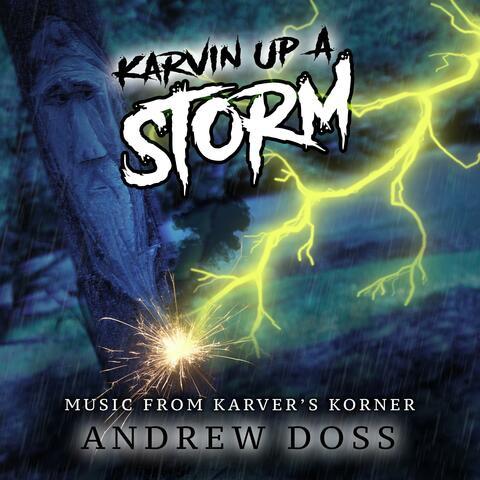Music from Karver's Korner: Karvin' Up a Storm