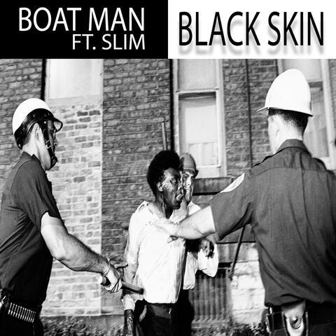 Black Skin (feat. Slim)
