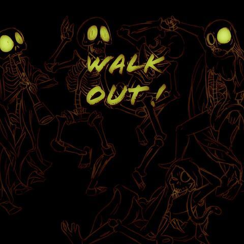 Walk Out ! (feat. Ken Mil)