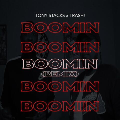 Boomin' (feat. Trash!)