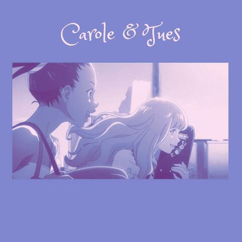 Carole & Tues