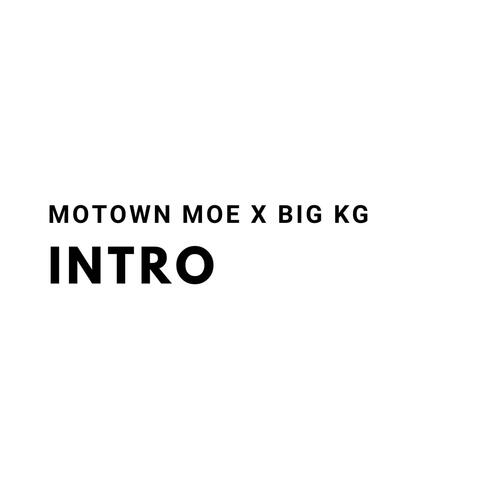 Intro (feat. Big KG)