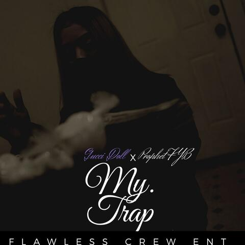 My Trap (feat. Gucci Doll)