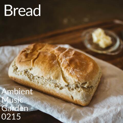 Baking Bread for Love