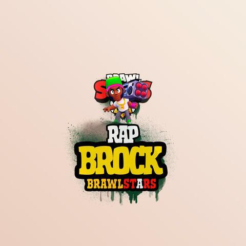 Brock Rap Brawl Stars
