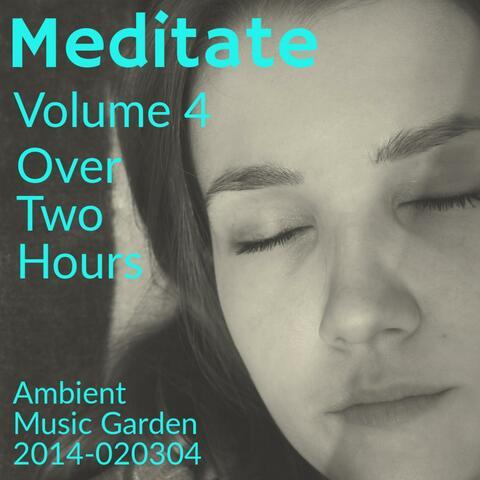 Meditate Volume 4
