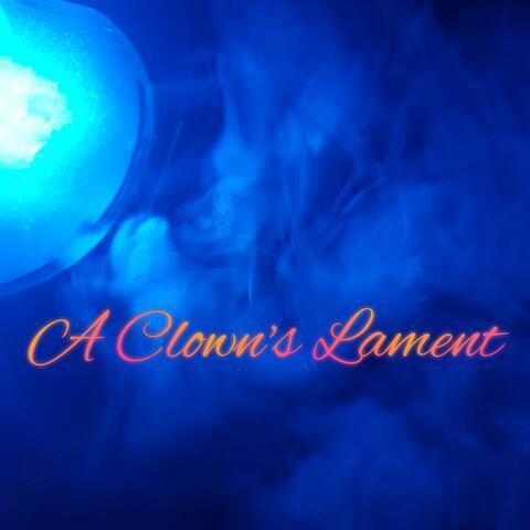 A Clown's Lament (Halloween Music)