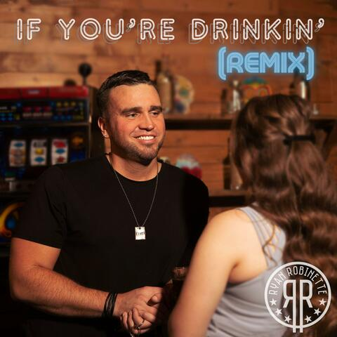 If You're Drinkin'