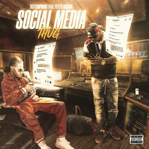 Social Media Thug (feat. Fetty Luciano)