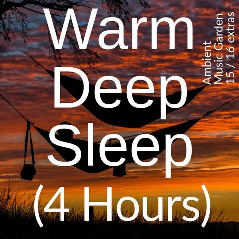 Warm Deep Sleep