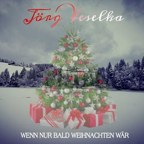 Wenn nur bald Weihnachten wär