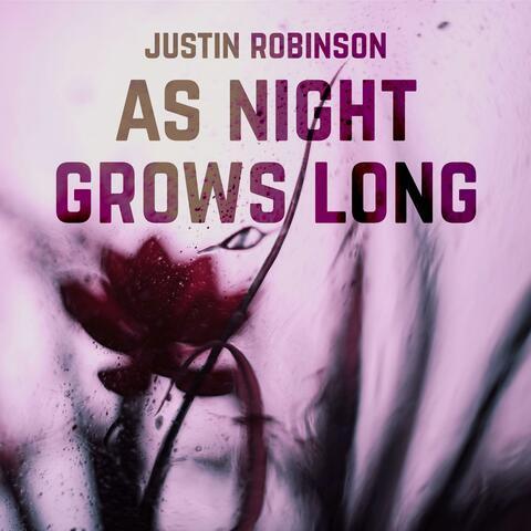 As Night Grows Long