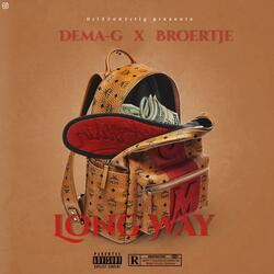 Long Way (feat. Broertje)