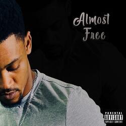 Almost Free (feat. Sedi K)
