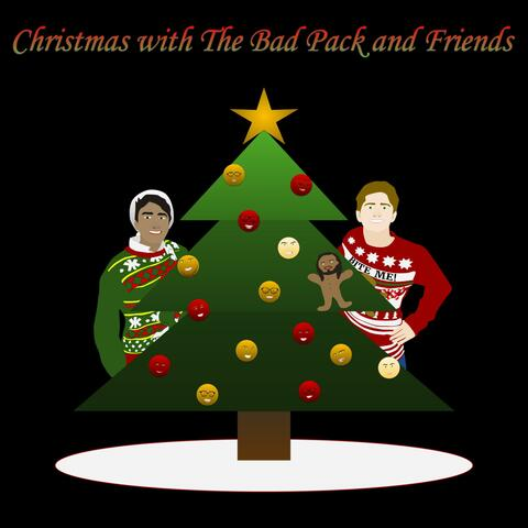 Christmas With the Bad Pack and Friends