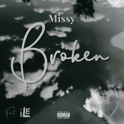 Broken (feat. I.L.E)