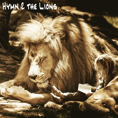 Hymn 2 the Lions