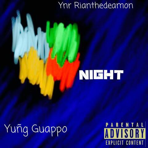 NIGHT (feat. Yuñg Guappo & Ynr Rianthedemon)