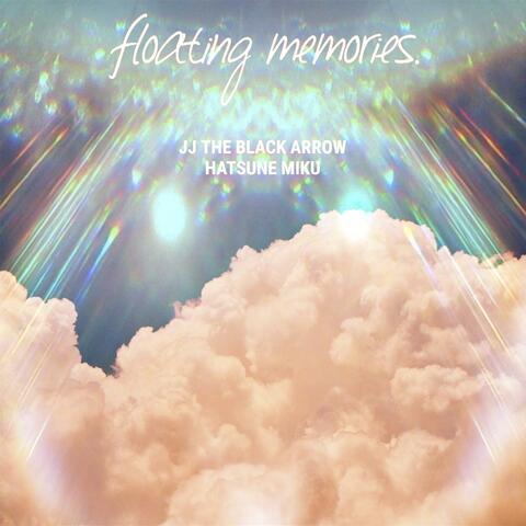 Floating Memories. (feat. Miku Hatsune)
