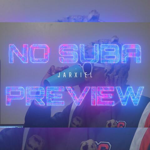 No Suba Preview (feat. Amenazandel)