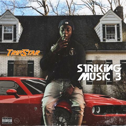 Striking Music 3