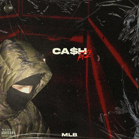 Cash, Pt. 2 (feat. 2MVBeats)