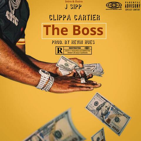 The Boss (feat. J Sipp & Kevin Hues)