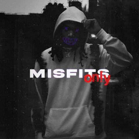 MisfitsOnly the Mixtape