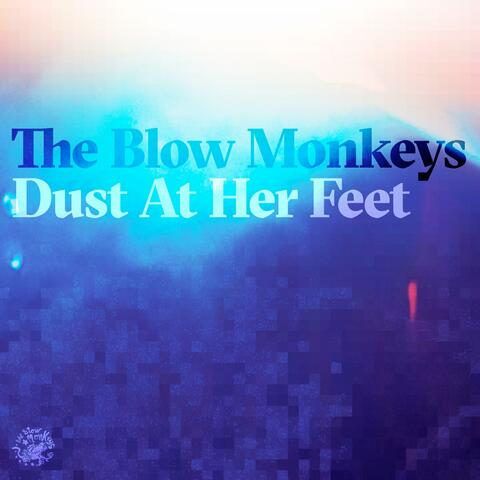 Dust At Her Feet