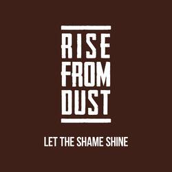 Let The Shame Shine