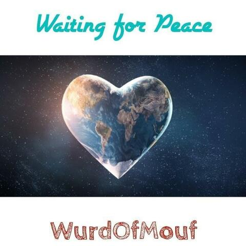 Waiting For Peace