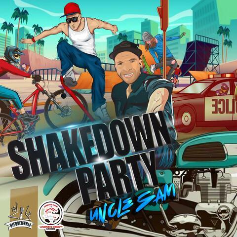 Shakedown Party