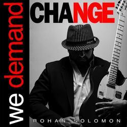 We Demand Change