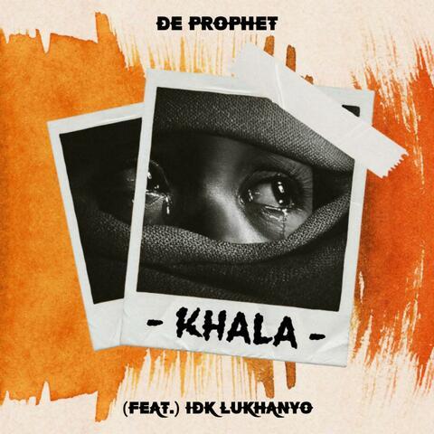 Khala (feat. IDK Lukhanyo)