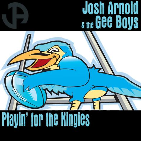 Playin' for the Kingies (feat. The Gee Boys)